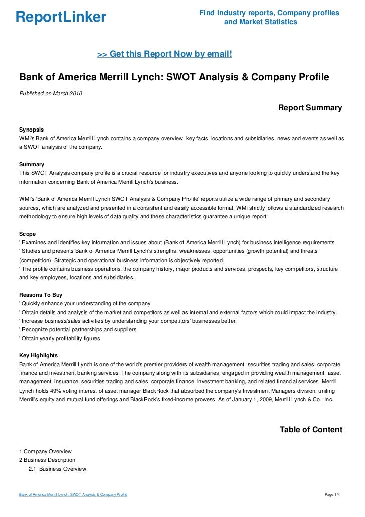 bank of america swot analysis Bank of america is one of the world's largest financial institutions, serving individual consumers, small- and middle-market businesses and large corporations it is the largest bank holding company in the united states, by assets, and the second largest bank by market capitalization.