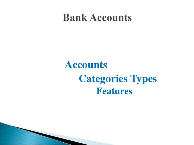 Accounts Categories Types Features