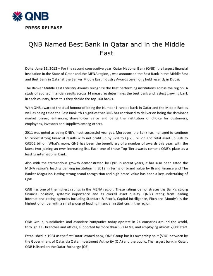 PRESS RELEASE  QNB Named Best Bank in Qatar and in the Middle                     EastDoha, June 12, 2012 – For the second...