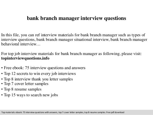 Branch Manager Job Description . Bank Branch Manager Interview Questions In  This File, You Can Ref Interview Materials For Bank