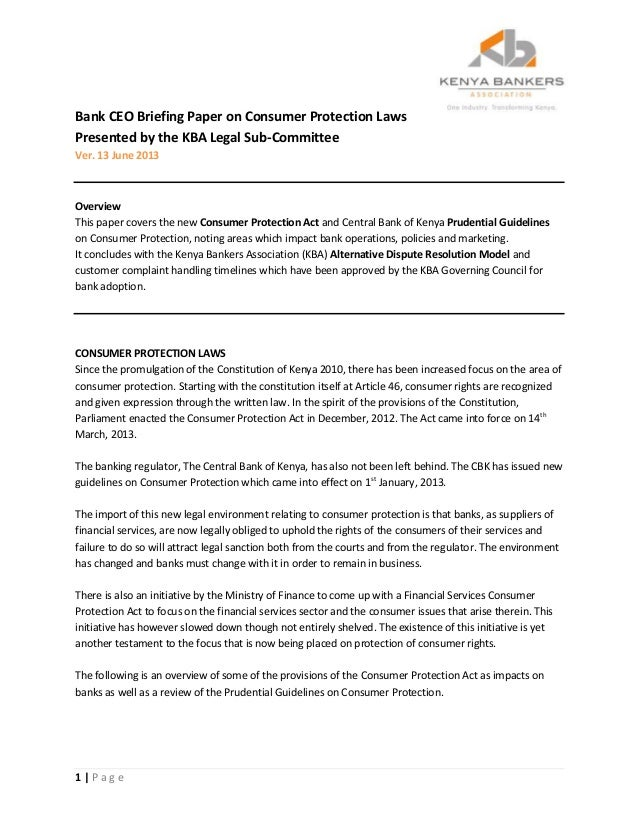 1 | P a g eBank CEO Briefing Paper on Consumer Protection LawsPresented by the KBA Legal Sub-CommitteeVer. 13 June 2013Ove...