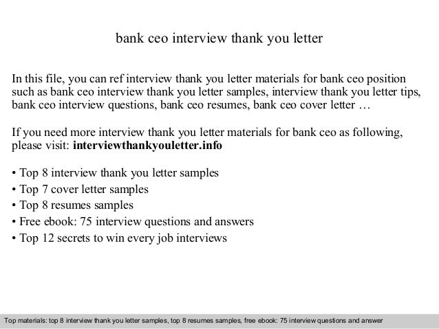 bank ceo interview thank you letter  In this file, you can ref interview thank you letter materials for bank ceo position ...
