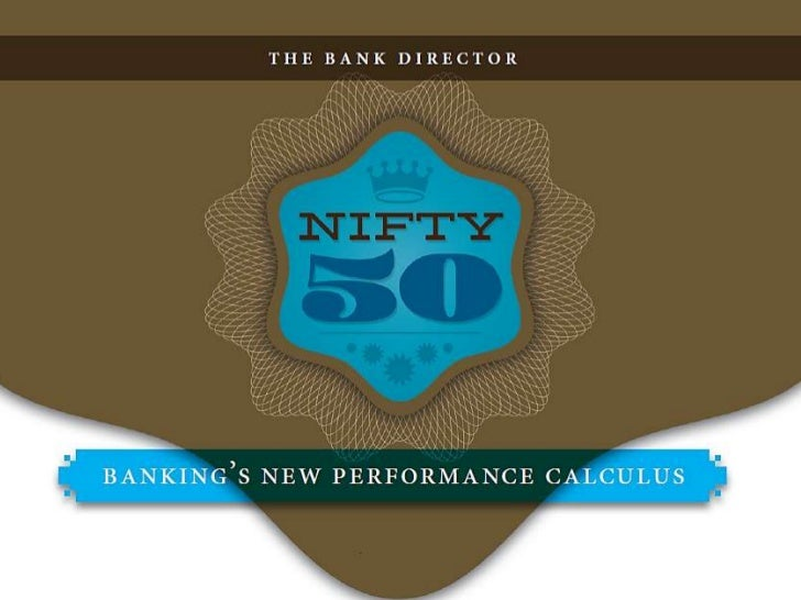 Bank Director's Nifty 50              The top 50 best users of capital