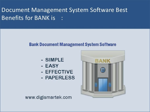 Bank document management system software easy to use for for Document management system types