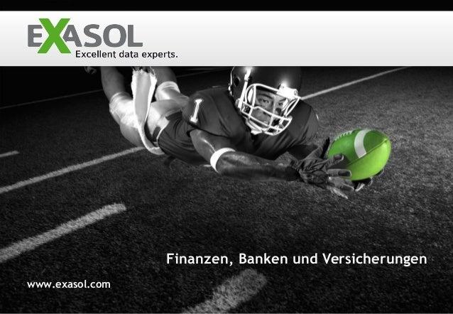 Finanzen, Banken und Versicherungenwww.exasol.com