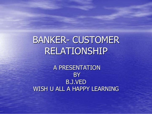 banker and customer relationship in indian