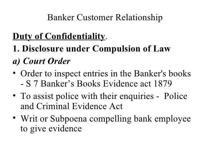 the nature of a banker and customer relationship
