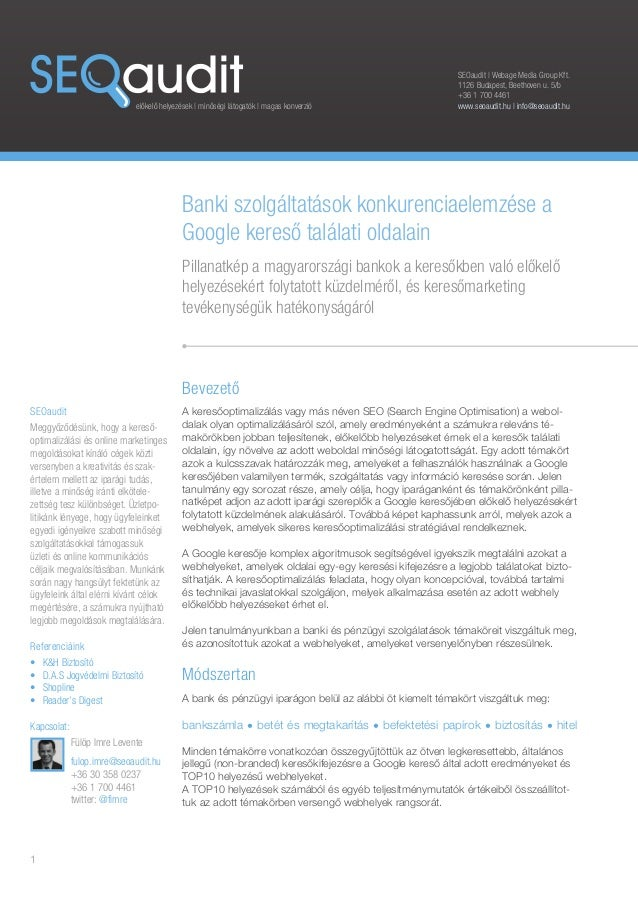előkelő helyezések | minőségi látogatók | magas konverzió  Banki szolgáltatások konkurenciaelemzése a  Google kereső talál...