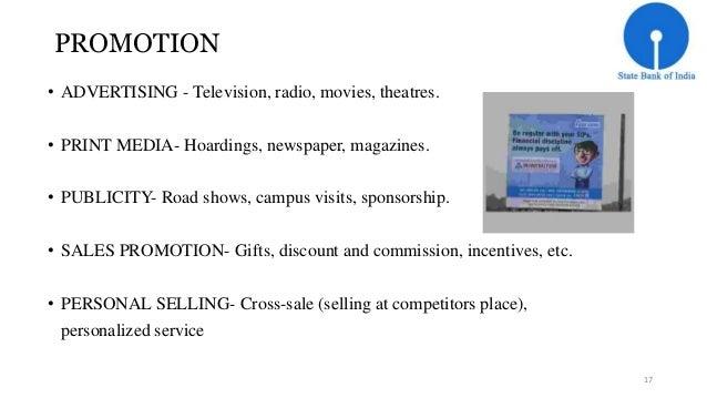 PROMOTION  • ADVERTISING - Television, radio, movies, theatres.  • PRINT MEDIA- Hoardings, newspaper, magazines.  • PUBLIC...