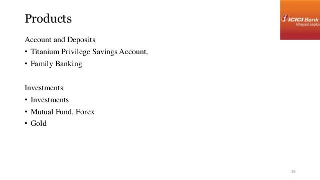 Products  Account and Deposits  • Titanium Privilege Savings Account,  • Family Banking  Investments  • Investments  • Mut...