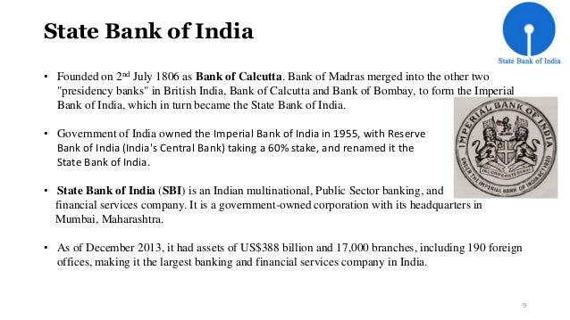 """State Bank of India  • Founded on 2nd July 1806 as Bank of Calcutta. Bank of Madras merged into the other two  """"presidency..."""