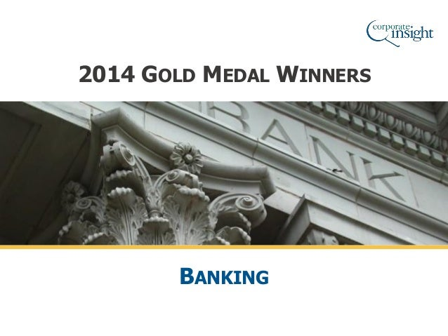 2014 GOLD MEDAL WINNERS BANKING