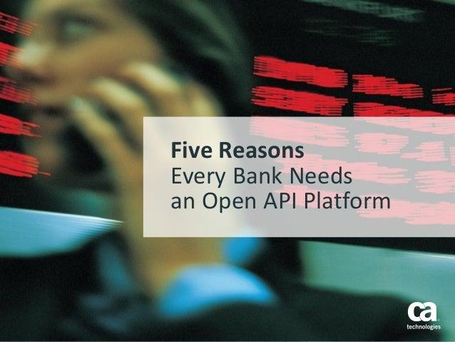 Five Reasons Every Bank Needs an Open API Platform