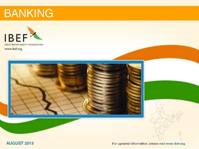 banking sector in india Role of fdi in banking, in generating wealth to  • benefits on fdi in banking sector in india  in generating wealth to indian economy.