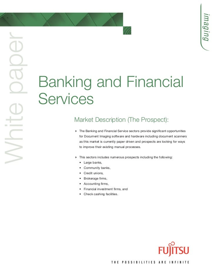 imagingWhite paper              Banking and Financial              Services                   Market Description (The Pros...