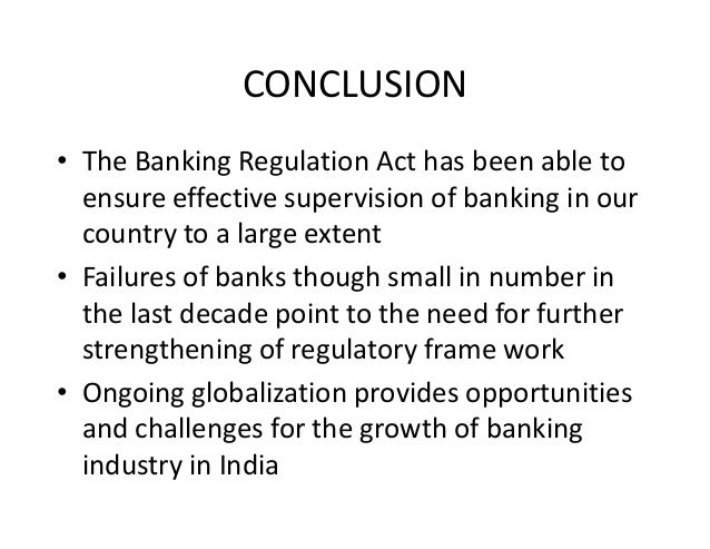 banking regulation act 1949 as applicable Banking management explore  among some circles applicable only to the banking sector  supervisory functions under provision of banking regulation act 1949.