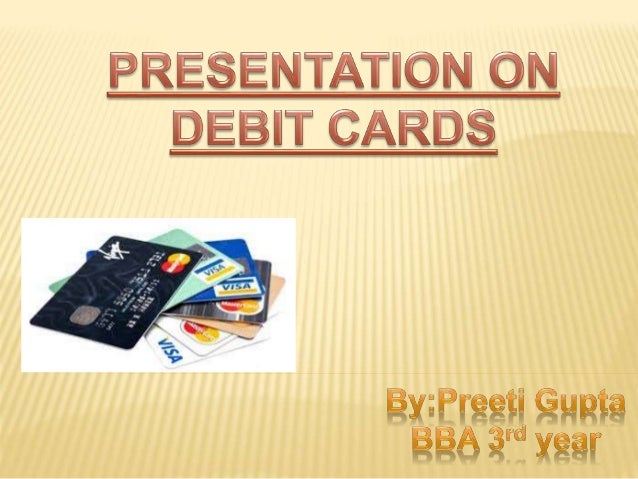DEBIT CARD  Bank card used in cash transactions, but which is not a credit card. In a debit card transaction, the amount ...
