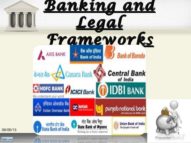 Banking andBanking andLegalLegalFrameworksFrameworks06/05/131