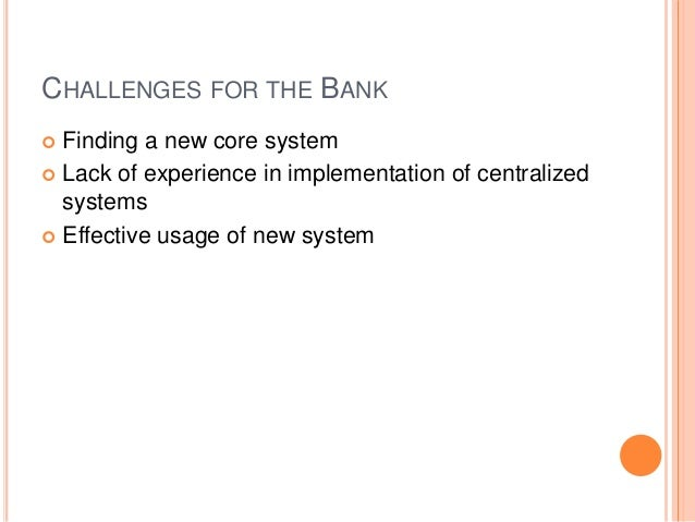 sbi core banking system Core banking is a banking service provided by a group of networked bank branches where customers may access their bank account and perform basic transactions from any of the member branch offices community banks and credit unions tend to outsource their core systems to system providers.