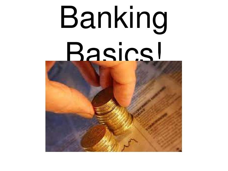 Banking Basics!<br />