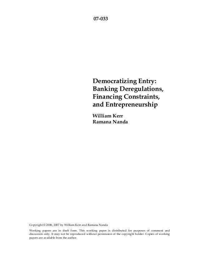 07-033                                              Democratizing Entry:                                              Bank...