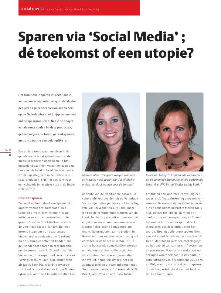 social media   Miriam Cnossen, Marleen Merx & Jorien van Luling         Sparen via 'Social Media' ;         dé toekomst of...
