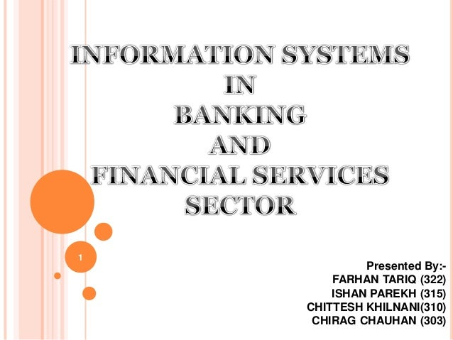 management information system in banking Trusted and tested banking records and information management solutions.
