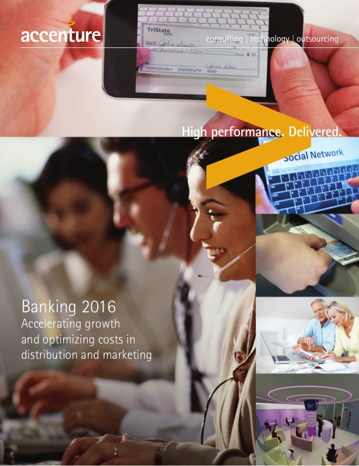 Banking 2016Accelerating growthand optimizing costs indistribution and marketing