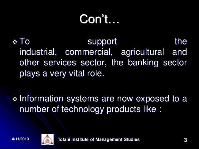 how information technology is supporting banking Bank information technology (bit) supervision and supervisory guidelines and coordinates interagency oversight of significant technology service providers supporting the banking industry if you have expertise in technology-related activities.