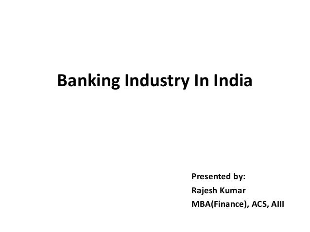 introduction to indian banking industry essay • m&a in banking industry • reasons for failure of m&a • procedure for a bank mergerss • case study of various mergers and acquisitions • conclusion and recommendations view full essay more like this mergers and acquisitions in banking industry.
