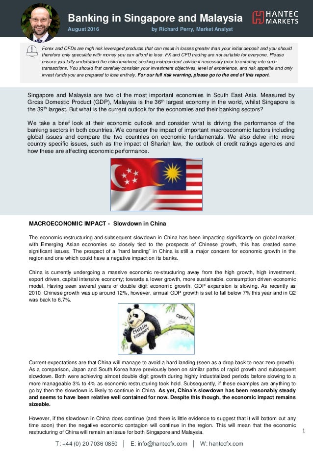 Banking in Singapore and Malaysia August 2016 by Richard Perry, Market Analyst Forex and CFDs are high risk leveraged prod...