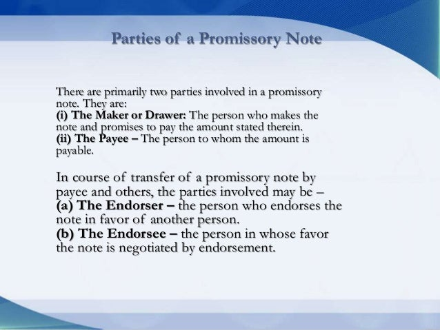 Bill of exhange and promissery notes and cheques by tahseen ullah 01 – Promissory Note Parties
