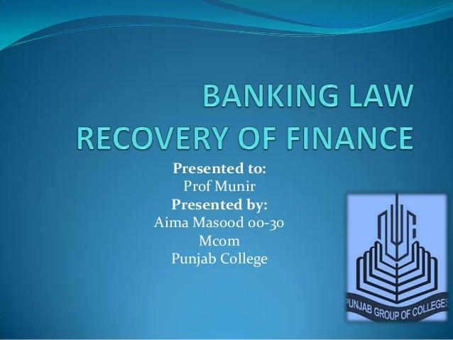 Presented to:   Prof Munir  Presented by:Aima Masood 00-30      Mcom  Punjab College