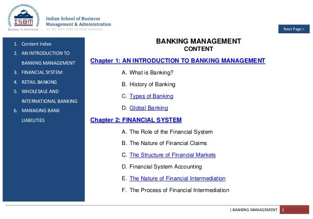 | BANKING MANAGEMENT 1 1. Content Index 2. AN INTRODUCTION TO BANKING MANAGEMENT 3. FINANCIAL SYSTEM 4. RETAIL BANKING 5. ...