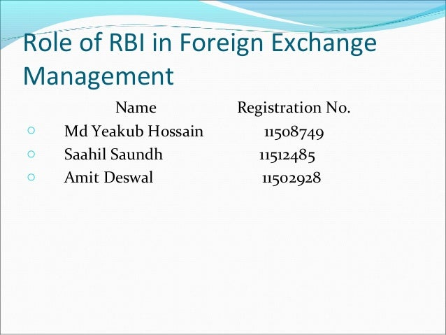 Role of rbi in forex market.ppt