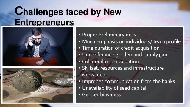 challenges faced by young entrepreneurs in Entrepreneurship comes with a host of challenges rewarding challenges, but harsh challenges nonetheless experienced entrepreneurs have to deal with this no matter how long they've been in business -- trying to establish a brand, adjust to match or exceed the competition and keep your business profitable is a challenge no matter how many years you've been in business.