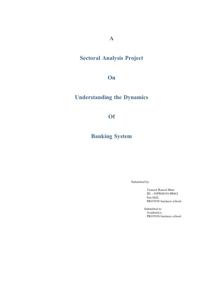 A    Sectoral Analysis Project              On   Understanding the Dynamics               Of        Banking System        ...