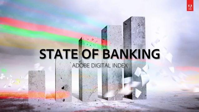 STATE OF BANKING ADOBE DIGITAL INDEX