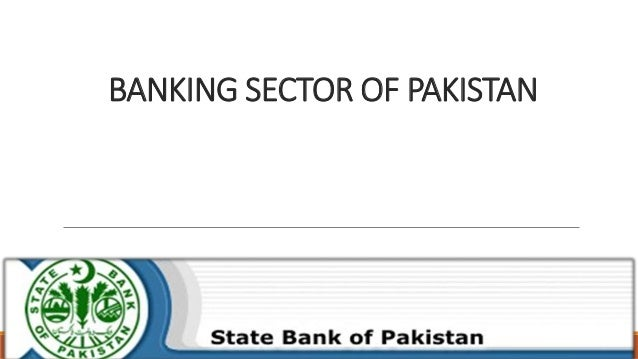privatization pakistans banking sector The pakistani banking system has been transformed over the past 15 years through liberalization, the entry of private banks, the privatization of public-sector banks, and the tightening of prudential regulations.