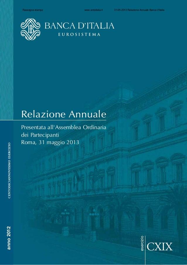 esercizioRelazione AnnualePresentata allAssemblea Ordinariadei PartecipantiRoma, 31 maggio 2013CXIXanno2012centodiciannove...