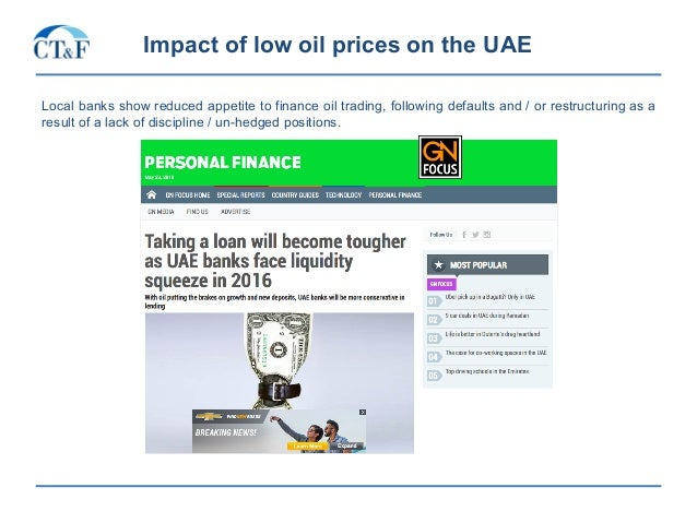 Impact of low oil prices on the UAE Local banks show reduced appetite to finance oil trading, following defaults and / or ...