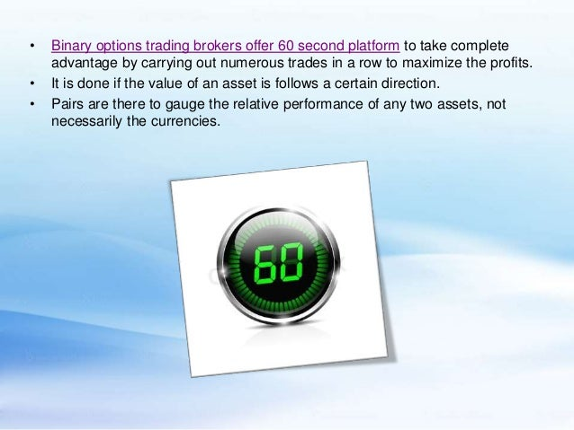 Profit in 60 seconds binary options