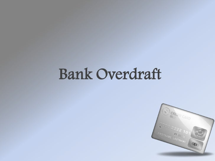 Bank Overdraft<br />