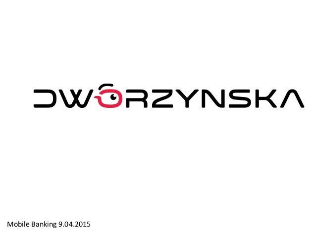 Mobile Banking 9.04.2015