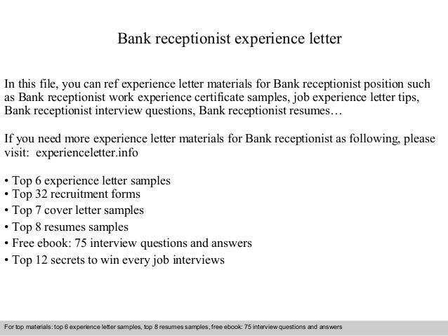 Bank receptionist experience letter 1 638gcb1409570141 bank receptionist experience letter in this file you can ref experience letter materials for bank experience letter sample yelopaper