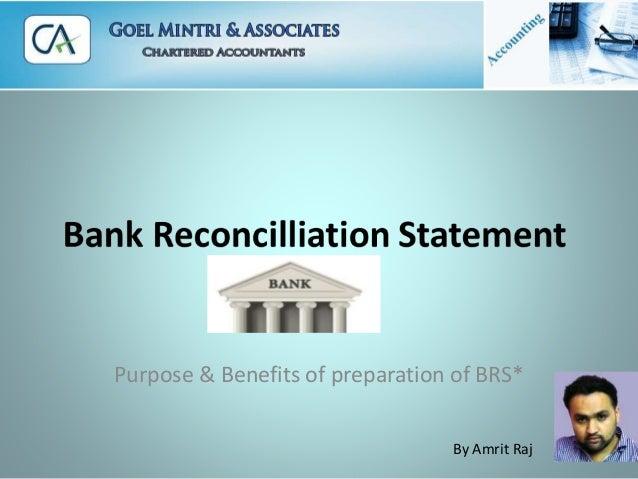 Purpose & Benefits of preparation of BRS* By Amrit Raj