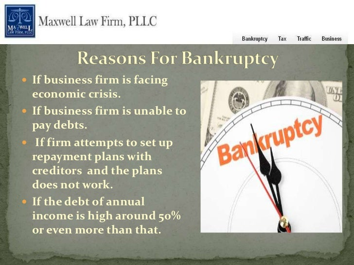  If business firm is facing  economic crisis. If business firm is unable to  pay debts. If firm attempts to set up  rep...