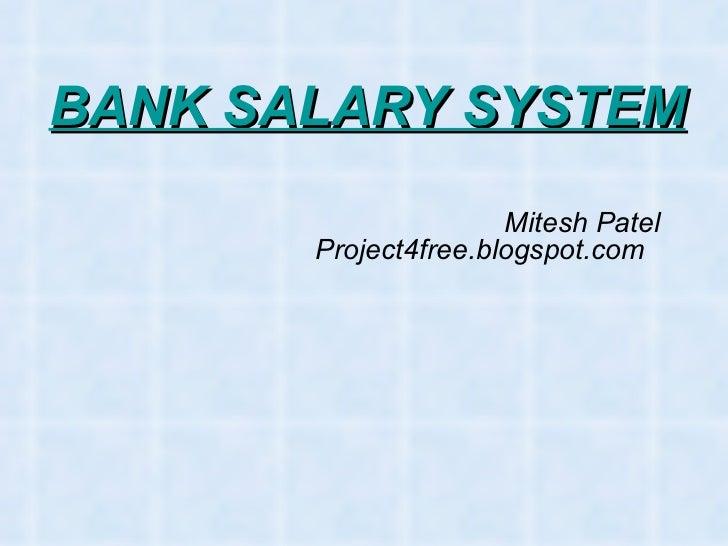 Bank salary system