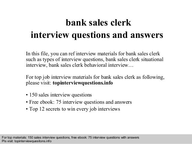 Bank sales clerk interview questions and answers