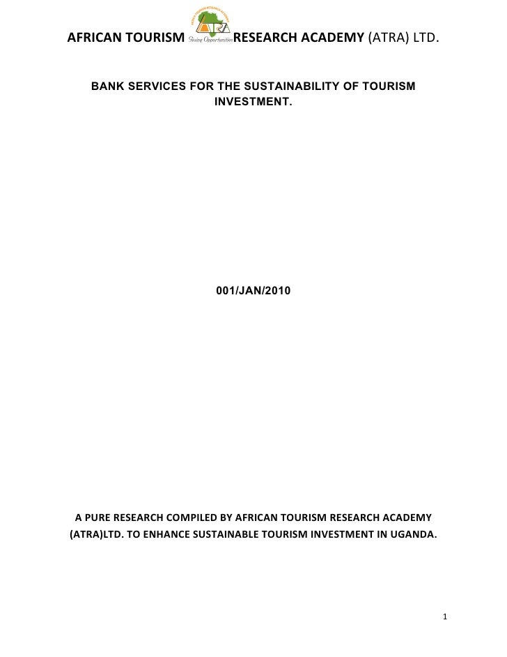 AFRICAN TOURISM            RESEARCH ACADEMY (ATRA) LTD.      BANK SERVICES FOR THE SUSTAINABILITY OF TOURISM              ...